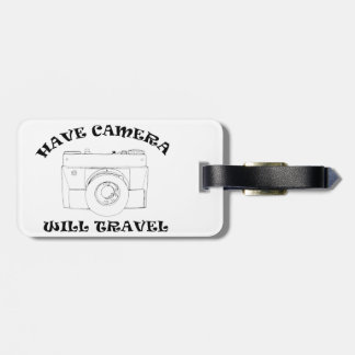 Have Camera - Will Travel - Luggage Tag