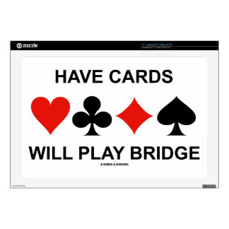 """Have Cards Will Play Bridge (Four Card Suits) Skins For 17"""" Laptops"""