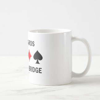 Have Cards Will Play Bridge Classic White Coffee Mug