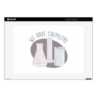 """Have Chemistry Decal For 15"""" Laptop"""