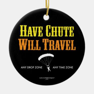Have Chute Will Travel Ceramic Ornament