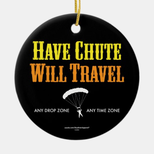 Have Chute Will Travel Christmas Tree Ornament