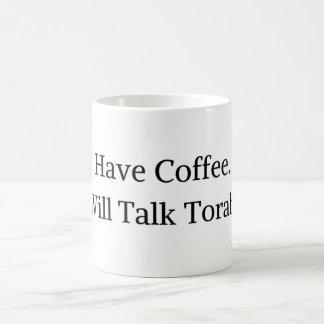 """Have Coffee. Will Talk Torah.""  Plan white mug. Coffee Mug"