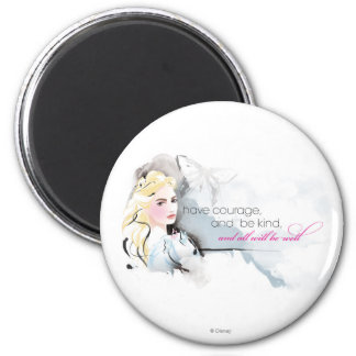 Have Courage 2 Inch Round Magnet