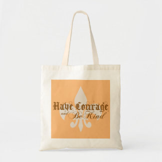 Have Courage and Be Kind - Fleur-de-Lis - Brown Tote Bag