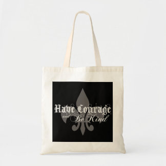 Have Courage and Be Kind - Fleur-de-Lis - Lt Gray Tote Bag