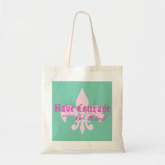 Have Courage and Be Kind - Fleur-de-Lis - Pink Tote Bag