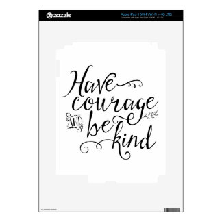 Have Courage and Be Kind iPad 3 Decal