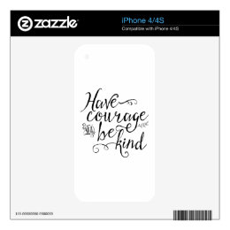 Have Courage and Be Kind Skin For iPhone 4