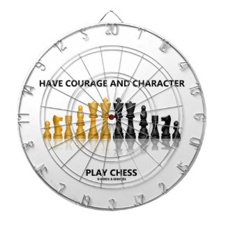 Have Courage And Character Play Chess (Chess Set) Dart Board