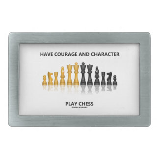 Have Courage And Character Play Chess (Chess Set) Rectangular Belt Buckle