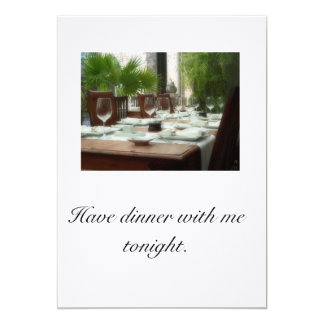 Have dinner with me tonight card