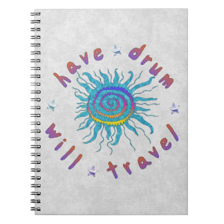 Have Drum Will Travel Spiral Note Books
