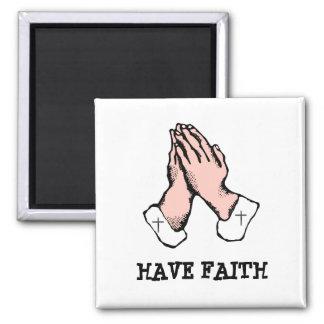 Have Faith Hands Cross Pray Magnet