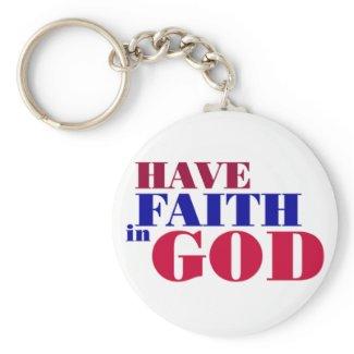Have Faith in God Christian design keychain