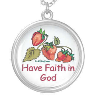 Have Faith in God Necklace