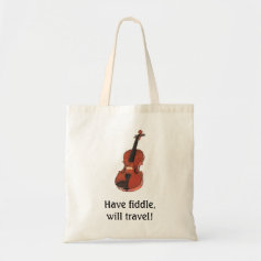 Have fiddle, will travel! tote bag