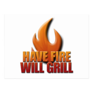 Have Fire Will Grill Postcard