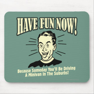 Have Fun Now: Driving Minivan Suburbs Mouse Pad
