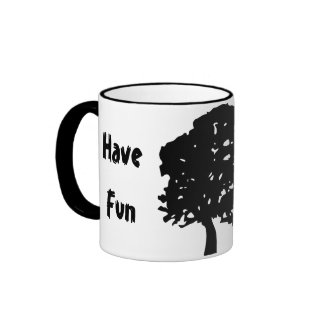 Have Fun, Plant One Slogan Coffee Mug