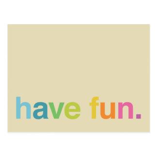 Have Fun Postcard