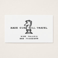 Have Gun Will Travel Business Card at Zazzle