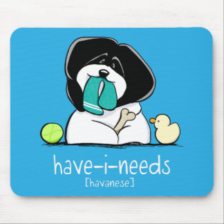 Have-i-Needs Havanese Bold Off-Leash Art™ Mouse Pad