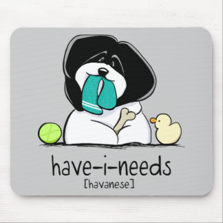 Have-i-Needs Havanese Off-Leash Art™ Mouse Pad