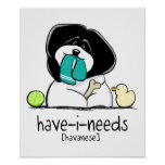 Have-i-Needs Havanese Off-Leash Art™ Posters