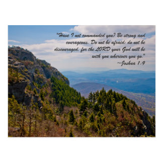 """""""Have I not commanded you? Be strong and courageou Postcard"""