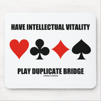 Have Intellectual Vitality Play Duplicate Bridge Mouse Pad