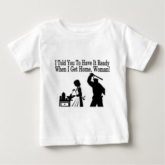 Have It Ready Baby T-Shirt