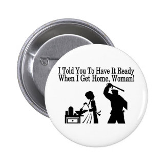 Have It Ready Pinback Button