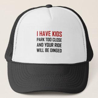 Have Kids Park Too Close Get Dinged Trucker Hat