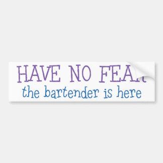 Have No Fear Bumper Sticker