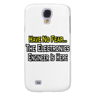 Have No Fear, Electronics Engineer Is Here Samsung Galaxy S4 Case