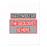 Have No Fear .. Geologist Is Here Post Card