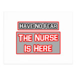 Have No Fear .. Nurse Is Here Postcard