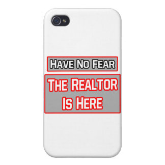 Have No Fear .. Realtor Is Here iPhone 4/4S Cover