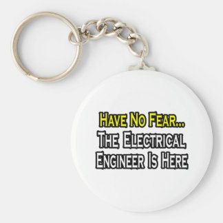 Have No Fear, The Electrical Engineer Is Here Basic Round Button Keychain