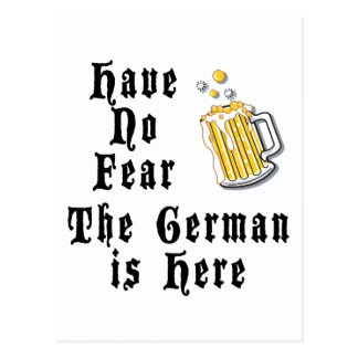 Have No Fear The German Is Here Postcard