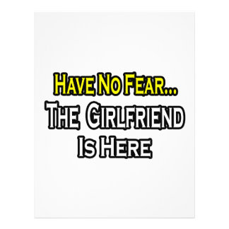 Have No Fear...The Girlfriend Is Here Personalized Flyer