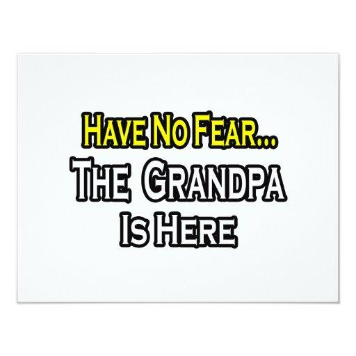 Have No Fear...The Grandpa Is Here 4.25x5.5 Paper Invitation Card