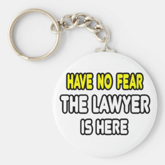 Have No Fear, The Lawyer Is Here Basic Round Button Keychain