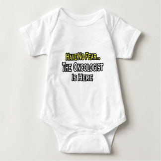 Have No Fear, The Oncologist Is Here Baby Bodysuit