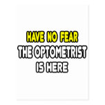 Have No Fear, The Optometrist Is Here Post Cards