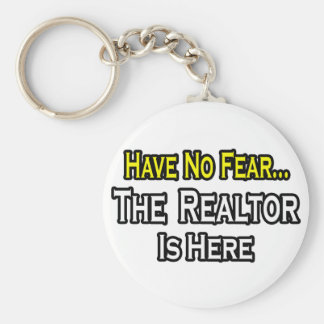 Have No Fear, The Realtor Is Here Basic Round Button Keychain