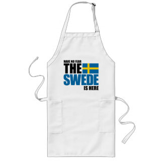 Have no fear the Swede is here Apron
