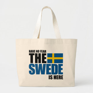 Have No Fear, The Swede Is Here Tote Bag