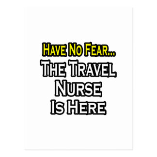 Have No Fear, The Travel Nurse Is Here Postcard